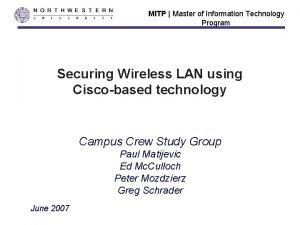 MITP Master of Information Technology Program Securing Wireless