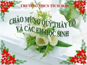 TRNG THCS TCH SN KIM TRA BI C