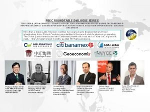PBEC ROUNDTABLE DIALOGUE SERIES TOPIC GBA LATAM LINKAGES