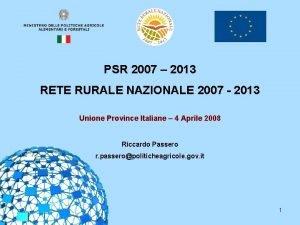 PSR 2007 2013 RETE RURALE NAZIONALE 2007 2013