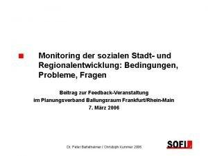 Monitoring der sozialen Stadt und Regionalentwicklung Bedingungen Probleme