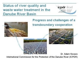 Status of river quality and waste water treatment