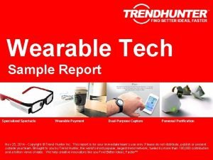 Wearable Tech Sample Report Specialized Spectacle Wearable Payment
