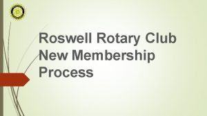 Roswell Rotary Club New Membership Process Roswell Rotary