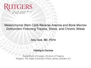 Mesenchymal Stem Cells Reverse Anemia and Bone Marrow