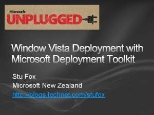Window Vista Deployment with Microsoft Deployment Toolkit Stu