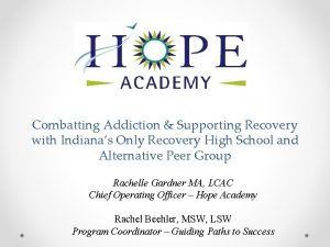 Combatting Addiction Supporting Recovery with Indianas Only Recovery