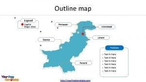 Outline map Legend Capital Major cities Peshawar Islamabad