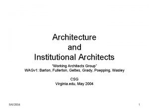 Architecture and Institutional Architects Working Architects Group WAGv
