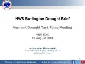 NWS Burlington Drought Brief Vermont Drought Task Force