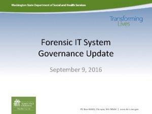 Forensic IT System Governance Update September 9 2016