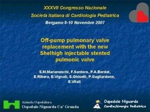 XXXVII Congresso Nazionale Societ Italiana di Cardiologia Pediatrica