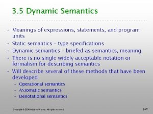 3 5 Dynamic Semantics Meanings of expressions statements