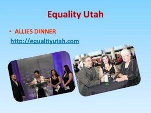 Equality Utah ALLIES DINNER http equalityutah com Equality