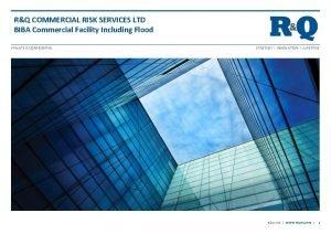 RQ COMMERCIAL RISK SERVICES LTD BIBA Commercial Facility
