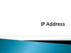 IP Address Pengertian IP Address IP Address atau