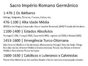 Sacro Imprio Romano Germnico 1 476 Os Brbaros