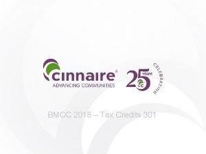 BMCC 2018 Tax Credits 301 Tax Credits 301