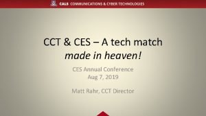 CCT CES A tech match made in heaven