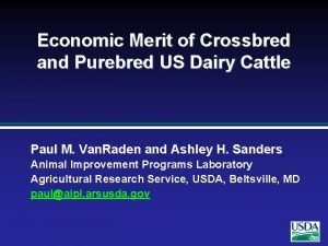 Economic Merit of Crossbred and Purebred US Dairy