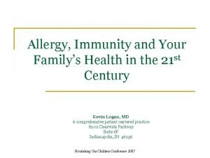 Allergy Immunity and Your Familys Health in the