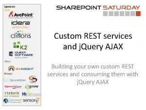 Sponsors Gold Custom REST services and j Query