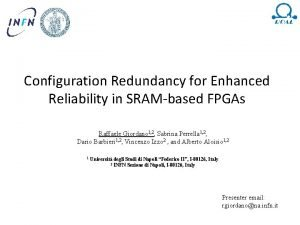 Configuration Redundancy for Enhanced Reliability in SRAMbased FPGAs