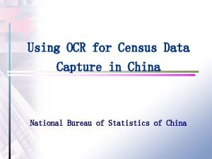 Using OCR for Census Data Capture in China