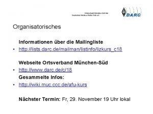 Ortsverband MnchenSd des Deutschen AmateurRadioClub e V Organisatorisches