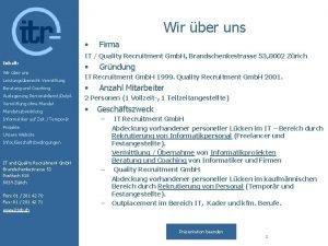 Wir ber uns Firma IT Quality Recruitment Gmb