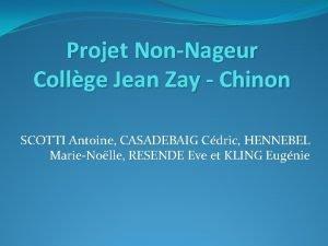 Projet NonNageur Collge Jean Zay Chinon SCOTTI Antoine