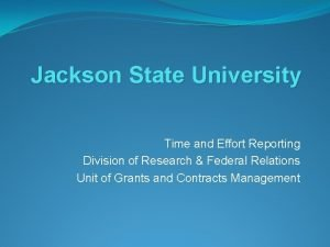 Jackson State University Time and Effort Reporting Division