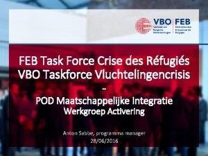 FEB Task Force Crise des Rfugis VBO Taskforce