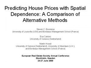 Predicting House Prices with Spatial Dependence A Comparison