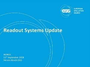 Readout Systems Update IKON 15 11 th September