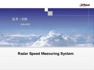 Radar Speed Measuring System Content 2 Speed Enforcement