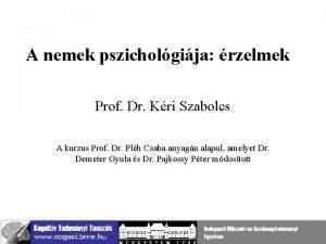 A nemek pszicholgija rzelmek Prof Dr Kri Szabolcs