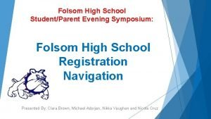 Folsom High School StudentParent Evening Symposium Folsom High