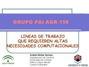 GRUPO PAI AGR158 LINEAS DE TRABAJO QUE REQUIEREN