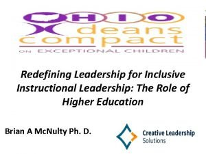 Redefining Leadership for Inclusive Instructional Leadership The Role