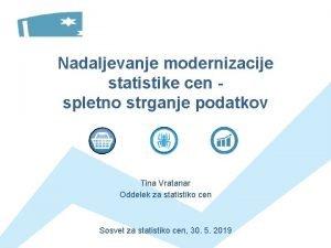 Nadaljevanje modernizacije statistike cen spletno strganje podatkov Tina