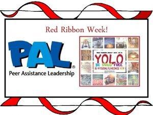 Red Ribbon Week Red Ribbon Week 2016 Oct