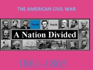 THE AMERICAN CIVIL WAR 1861 1865 songs That
