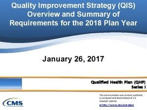 Quality Improvement Strategy QIS Overview and Summary of