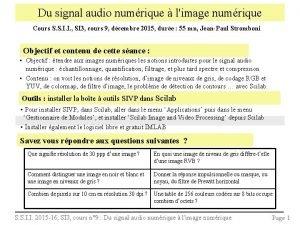 Du signal audio numrique limage numrique Cours S
