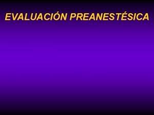 EVALUACIN PREANESTSICA Blog telemedicinadetampico wordpress com Twitter Medicina
