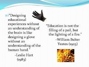 Designing educational experiences without an understanding of the