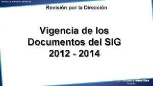 Revisin por la direccin 2014 07 10 Revisin
