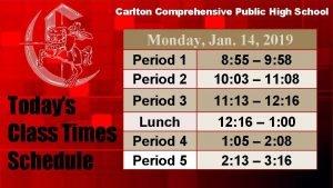 Carlton Comprehensive Public High School Monday Jan 14