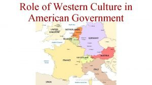 Role of Western Culture in American Government Western